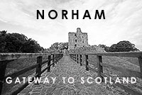 "Norham  ""Gateway to Scotland"""